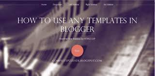 how to use html 5 or any other template on blogger youtube