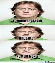 Gabe Newell Memes - gabe newell strikes again by esmkevi meme center