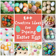 dyeing easter eggs u2013 20 creative ideas