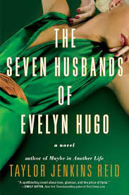 the seven husbands of evelyn hugo a novel taylor jenkins reid