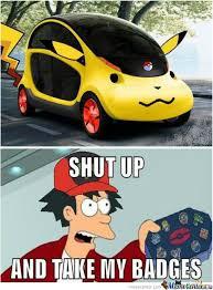 Funny Pikachu Memes - pikachu car by iizlememe meme center