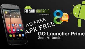 go launcher prime apk go launcher prime apk sem anúncio eu sou android