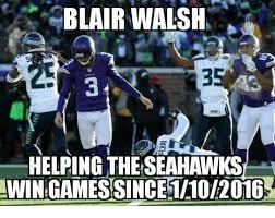 Seahawks Win Meme - blair walsh 35 helping theseahawks win gamessince1102016 blair