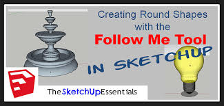 using the sketchup follow me tool to create round shapes the