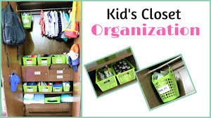 kids closet organization toddler closet tour youtube
