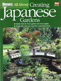 ortho u0027s all about creating japanese gardens ortho 0884754095341