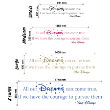 all our dreams can come true walt disney quote wall stickers walt disney all our dreams can come true wall decal size chart