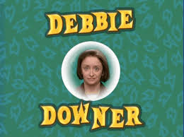 Debbie Downer Meme - dont be such a debbie downer gifs get the best gif on giphy