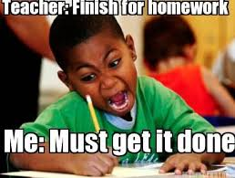 Done With School Meme - 58 best homework memes images on pinterest quote school and
