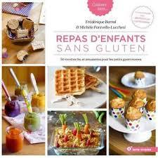 livre de cuisine sans gluten livre sans gluten achat vente livre sans gluten pas cher