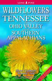 ga native plant society wildflowers of tennessee the ohio valley and the southern