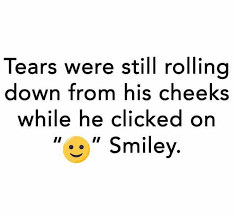 Smiley Memes - dopl3r com memes tears were still rollina down from his cheeks