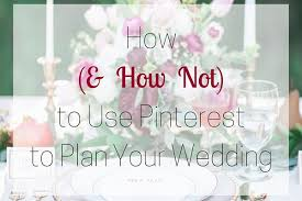 plan your wedding how to use to plan your wedding