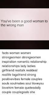 Good Woman Meme - 25 best memes about good woman good woman memes