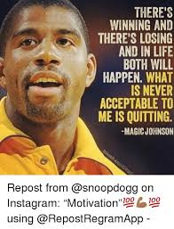Magic Johnson Meme - there s winning and there s losing and in life both will happen what