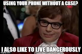 Drop Phone Meme - as someone who drops their phone often imgflip