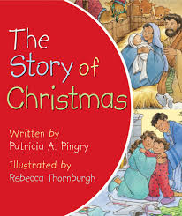 christmas song written for thanksgiving the story of christmas patricia a pingry rebecca thornburgh