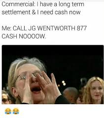 commercial have a long term settlement i need cash now me call jg