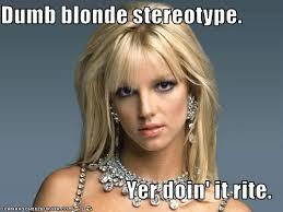 Blonde Moment Meme - a day in the life kelsey edwards kelsey edwards dumb blonde