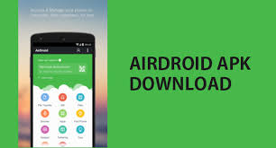 airdroid apk airdroid apk for android device v4 1 2 1 version