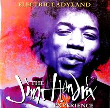 Radio One Jimi From The Stacks The Jimi Hendrix Experience U2013 Electric Ladyland