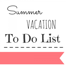 the summer vacation to do list 2015 cup of tea
