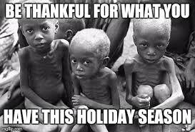 Starving Child Meme - starving children memes imgflip