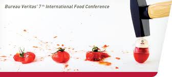 Bureau Veritas Lyhyesti Bureau Veritaksen Seitsemäs Kansainvälinen Food Conference