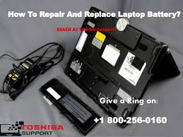 Laptop Help Desk Repair Toshiba Laptop Battery 1800 256 0160 Helpdesk