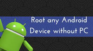 root any android device without pc in 2 minutes