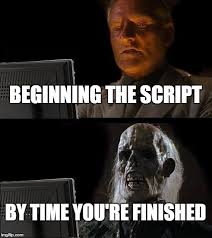 Meme Script - struggles of an author imgflip