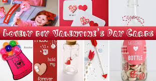 valentine day 2017 gifts 25 lovely diy valentine s day cards and gifts cute diy projects
