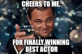 Actor Memes - leonardo dicaprio cheers meme imgflip