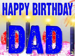 birthday wishes for father pictures images graphics for facebook