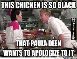 Paula Deen Meme - paula deen is a famous chef by kazillionare meme center