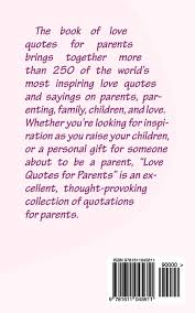 Family And Love Quotes by Love Quotes For Parents More Than 250 Inspirational Quotations
