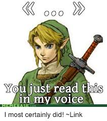 Link Meme - o o o you just read this in my voice meme basi com i most