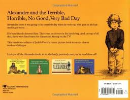 Bad Day Go Away A Book For Children And The Terrible Horrible No Bad Day Book