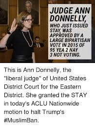 3 Approved Memes - judge ann donnelly who just issued stay was approved by a large