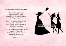 will you be my bridesmaid poems a4 thank you to my bridesmaid poem wedding day thank you gift