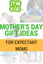 s day gift for expectant 10 s day gift ideas for expectant