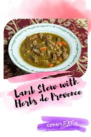 cuisine de provence stew with herbs de provence compleatly