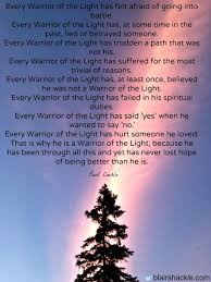 Warrior Of Light Being A Warrior Of Light Means U2026 U2014 Blair Shackle