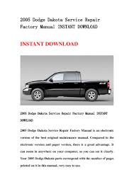 2005 dodge dakota service repair factory manual instant download