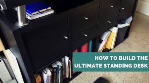Ikea Standing Desk 22 by How To Build The Ultimate Standing Desk Ae Wellness