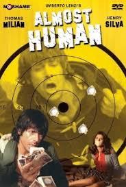 Almost Human (1974) Milano odia la polizia non puo sparare