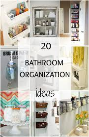 bathroom organizer ideas bathroom organization ideas hacks 20 tips to do now