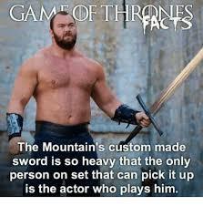 Custom Memes - gam oft thrane the mountains custom made sword is so heavy that the