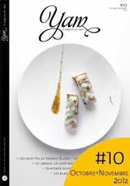 cuisine des chef yannick alléno yam n 4 le magazine des chefs la table des