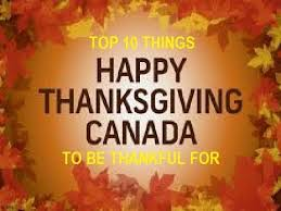 top 10 things to be thankful for happy thanksgiving canada 150